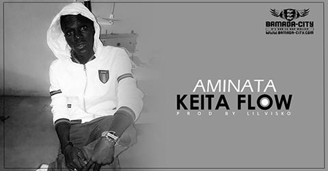 KEITA FLOW - AMINATA (SON)