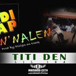 TITIDEN (LIL IBA) - N'NALEN (TRADI TRAP Part. 4) (SON)