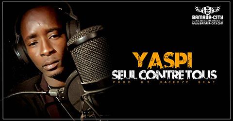 YASPI - SEUL CONTRE TOUS (SON)