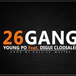 26 GANG (YOUNG PO & DIGUI CLODIALÉE) - 26 GANG (SON)