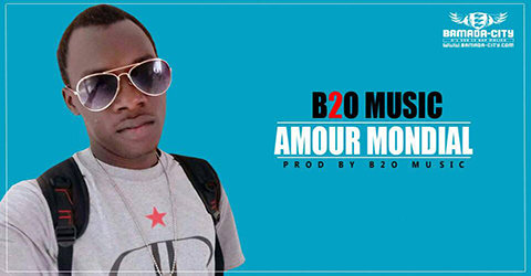 B2O MUSIC - AMOUR MONDIAL (SON)