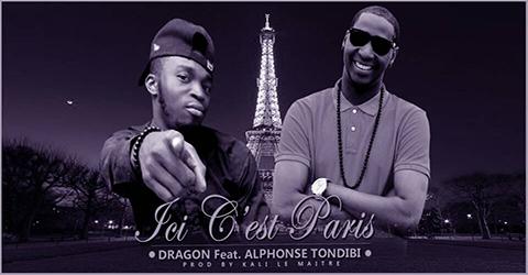 DRAGON Feat. ALPHONSE TONDIBI - ICI C'EST PARIS (SON)