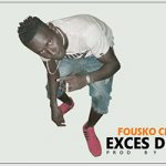 FOUSKO CHARO GANG - EXCÈS DE TALENT (SON)