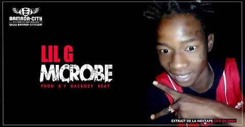 LIL G - MICROBE (SON)