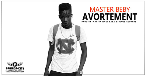 MASTER BEBY - AVORTEMENT (SON)