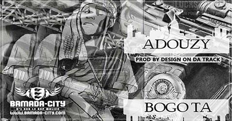 ADOUZY - BOGOTA Prod by DESIGN ON DA TRACK site