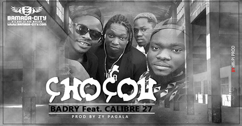 BADRY Feat. CALIBRE 27 - CHOCOU Prod by ZY PAGALA site