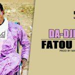 DA-DJELLY - FATOU LOVE Prod by MALIBA PRODUCTION site