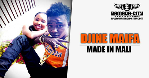 DJINE MAIFA - MADE IN MALI (SON)