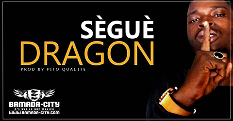 DRAGON - SÈGUÈ - Prod by PITO QUALITE site