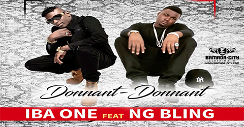 IBA ONE Feat. NG BLING - DONNANT DONNANT