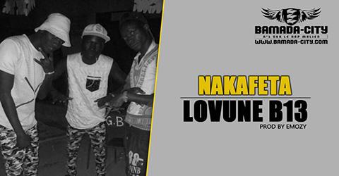 LOVUNE B13 - NAKAFETA Prod by EMOZY site