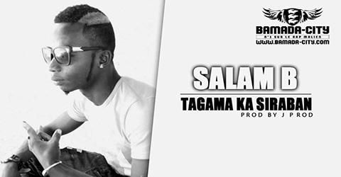 SALAM B - TAGAMA KA SIRABAN Prod by J PROD site