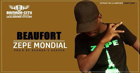 ZEPE MONDIAL - BEAUFORT Prod by KUANDA'S HEAVEN site