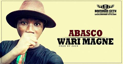 ABASCO - WARI MAGNE Prod by ZACK site