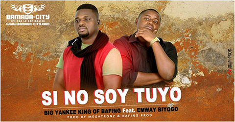 BIG YANKEE KING OF BAFING Feat. EMWAY BIYOGO