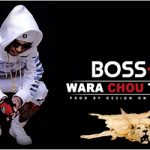 BOSS B - WARA CHOU TE WILI Prod by DESIGN ON THE TRACK site