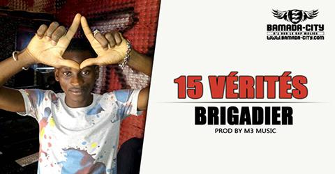 BRIGADIER - 15 VÉRITÉS Prod by M3 MUSIC site