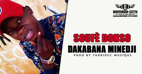 DAKABANA MINEDJI - SOUFE DONSO Prod by TARRIDEC MUSIQUE site