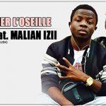 DJEGY Feat. MALIAN IZII - CHERCHER L'OSEILLE (SON)