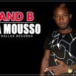 GRAND B - DJINA MOUSSO (SON)