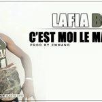 LAFIA BG - C'EST MOI LE MAÎTRE (SON)