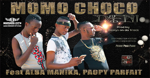 MOMO CHOCO Feat. ALBA MANIKA & PAOPY PARFAIT - DENI Prod by DESIGN ON DA TRACK