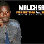 PAPA DJIBY FLOW Feat. RO'ZAY YACOUZA - MALICK SAGARA (SON)