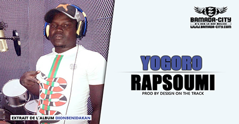 RAPSOUMI - YOGORO Prod by DESIGN ON THE TRACK site