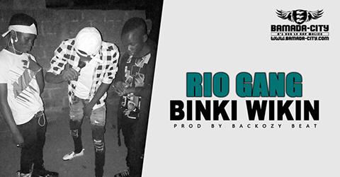 RIO GANG - BINKI WIKIN (SON)