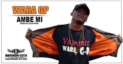 WARA GP - AMBE MI Prod by ZACK PROD site