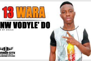 13 WARA - ANW VODYLE'DO Prod by DOULA