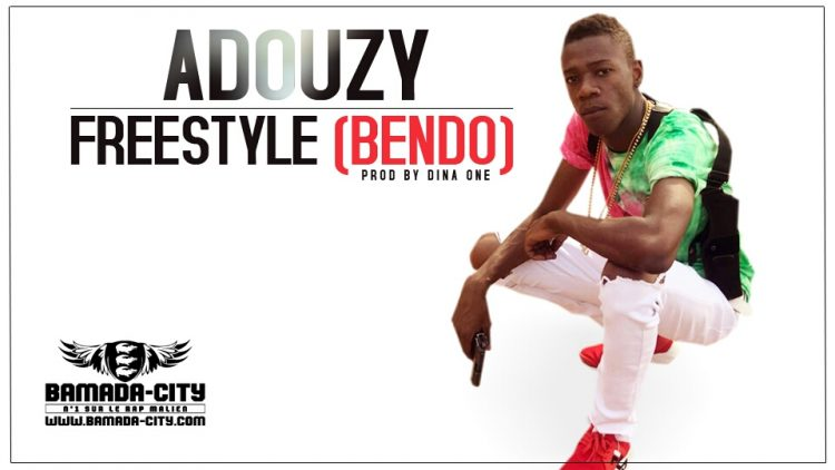 ADOUZY - FREESTYLE (BENDO)