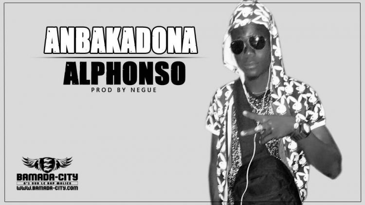 ALPHONSO - ANBAKADONA Prod by NEGUE