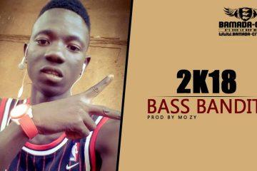 BASS BANDIT - 2K18 Prod by M O ZY