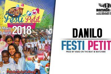 DANILO FESTI PETIT Prod by VISKO ON THE BEAT & WATCHIMI