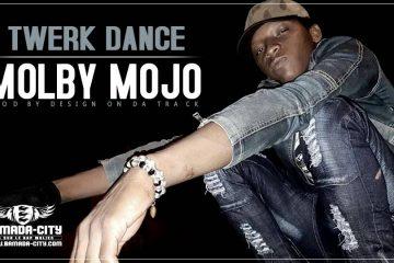 MOLBY MOJO - TWERK DANCE Prod by DESIGN ON DA TRACK