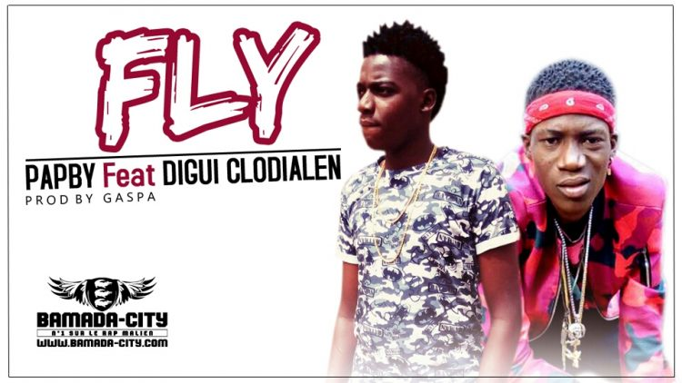 PAPBY Feat. DIGUI CLODIALEN - FLY