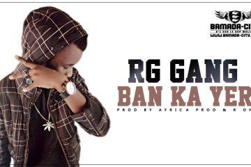 RG GANG - BAN KA YER Prod by AFRICA PROD & R ON
