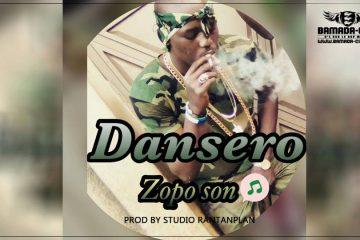 ZOPO SON - DANSERO Prod by STUDIO RANTANPLAN
