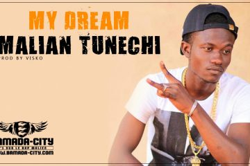 MALIAN TUNECHI - MY DREAM