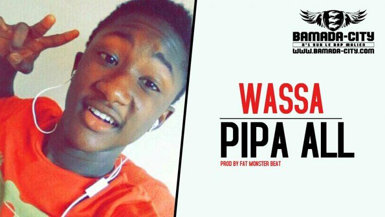 PIPA ALL - WASSA
