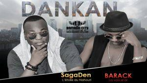 SAGA DEN Feat. BARACK - DANKAN Prod by KORA YAYA (STUDIO KORA SOUND)
