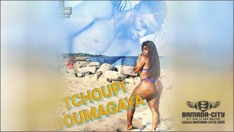 TCHOUPI - BOUMAGAYA Prod by DÉCIBEL