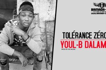 YOUL-B DALAMA - TOLÉRANCE ZÉRO