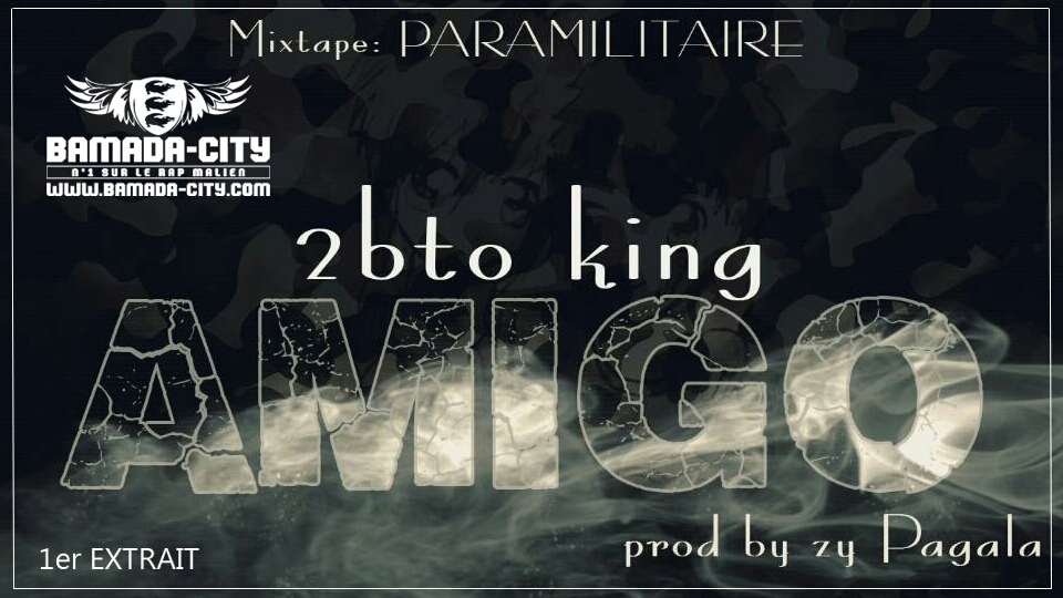 2BTO KING - AMIGO Prod by ZY PAGALA