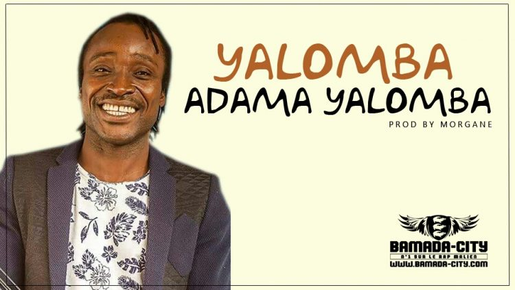 ADAMA YALOMBA - YALOMBA Prod by MORGANE & YALOMBA