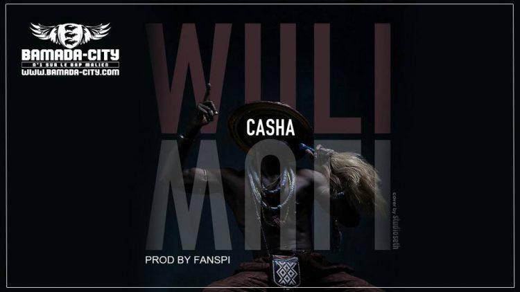 CASHA - WULI (2018) Prod by FANSSPI