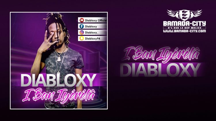 DIABLOXY - IBAN I YÉRÈLÂ Prod by LIL B & DJOSS RECORDS