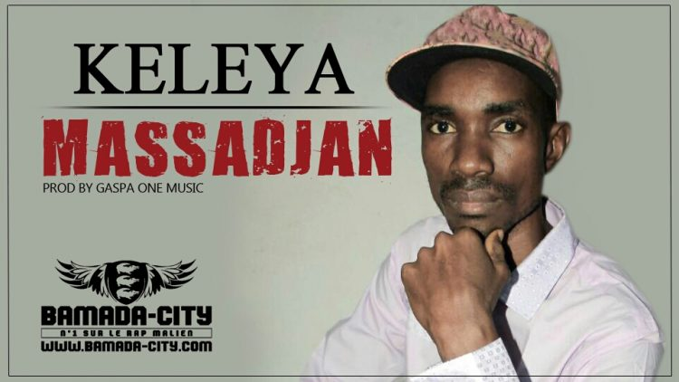 MASSADJAN - KELEYA Prod by GASPA ONE MUSIC